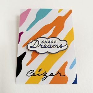Chase Your Dreams pin-0