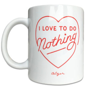 Love To Do Nothing