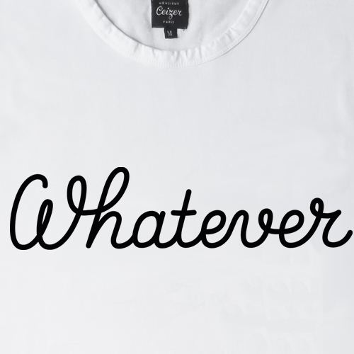 Whatever T-shirt-1132